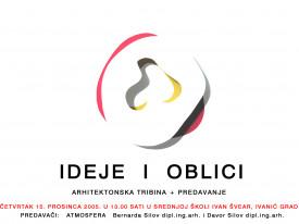 predavanje i tribina: Ideje i oblici / 2005
